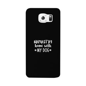 Namastay Home White Cute Phone Case Mothers Day Gift For Dog Mom - 365INLOVE
