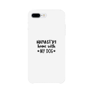 Namastay Home White Cute iPhone 5 Case Mothers Day Gift For Dog Mom