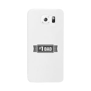 #1 Dad White Phone Case