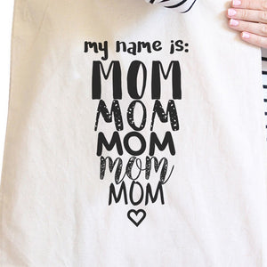 My Name Is Mom Natural Canvas Tote Bag Washable Cute Shoulder Bag - 365INLOVE