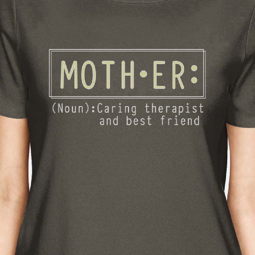 574d6d65 Mother Therapist Womens Dark Grey Tee Best Mothers Day Gift Ideas ...