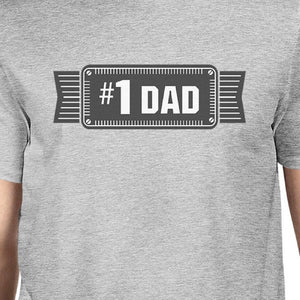 #1 Dad Mens Grey Cotton Graphic T-Shirt Unique Design Tee For Dad - 365INLOVE