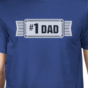 #1 Dad Mens Blue Cotton T-Shirt Vintage Design Graphic Tee For Dad - 365INLOVE