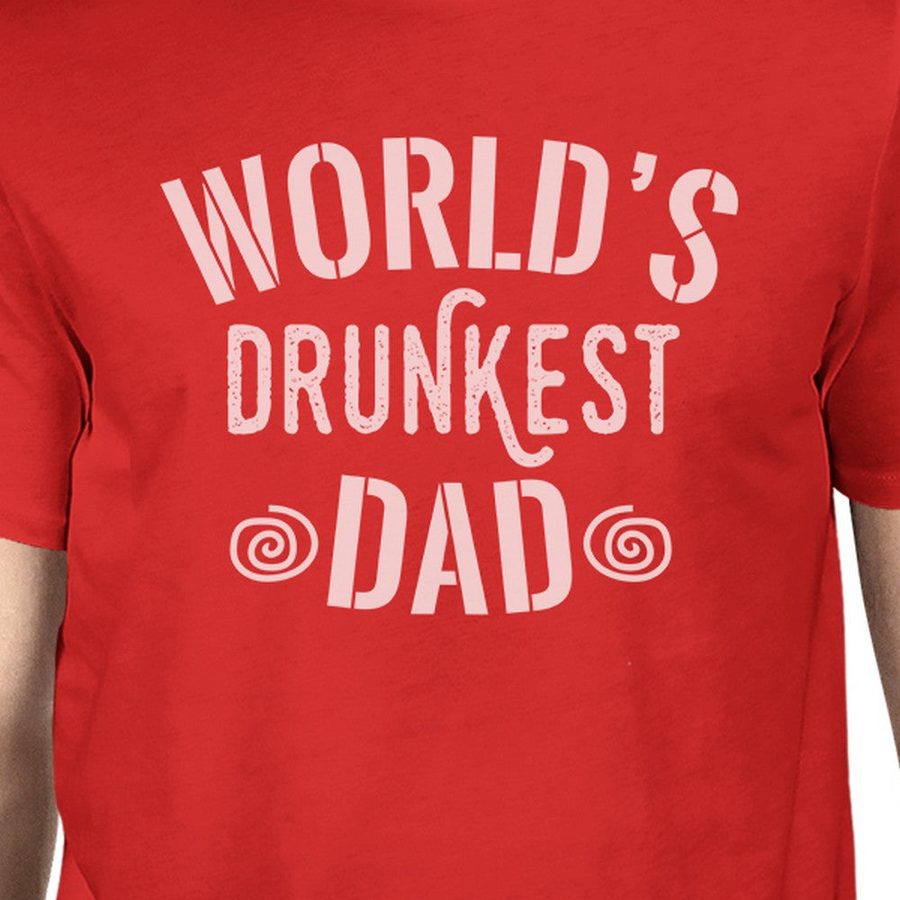 5bc0f3ee World's Drunkest Dad Men's Red Funny Fathers Day T Shirt For Him ...