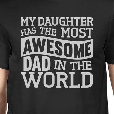 The Most Awesome Dad Mens Black T Shirt Perfect Birthday Gift