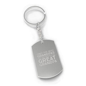Only The Best Grandpas Get Promoted To Great Grandpa Silver Key Chain