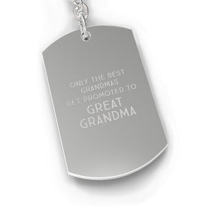 Only The Best Grandmas Get Promoted To Great Grandma Silver Key Chain