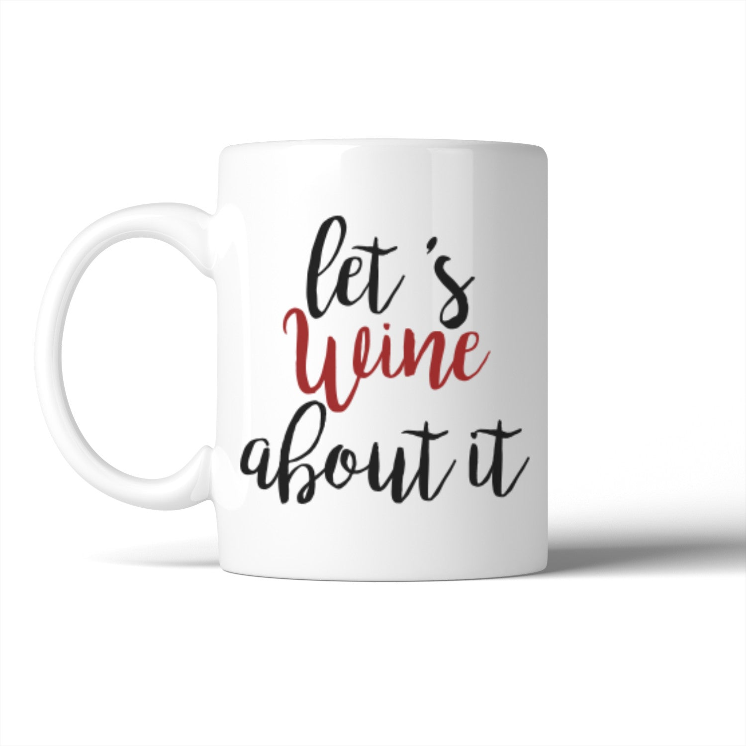Let\'s Wine About It Mug Mother\'s Day Christmas Gift For Mom - 365 IN ...