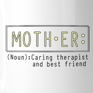 Mother Therapist And Friend Mug Mothers Day Gifts From Daughters - 365INLOVE