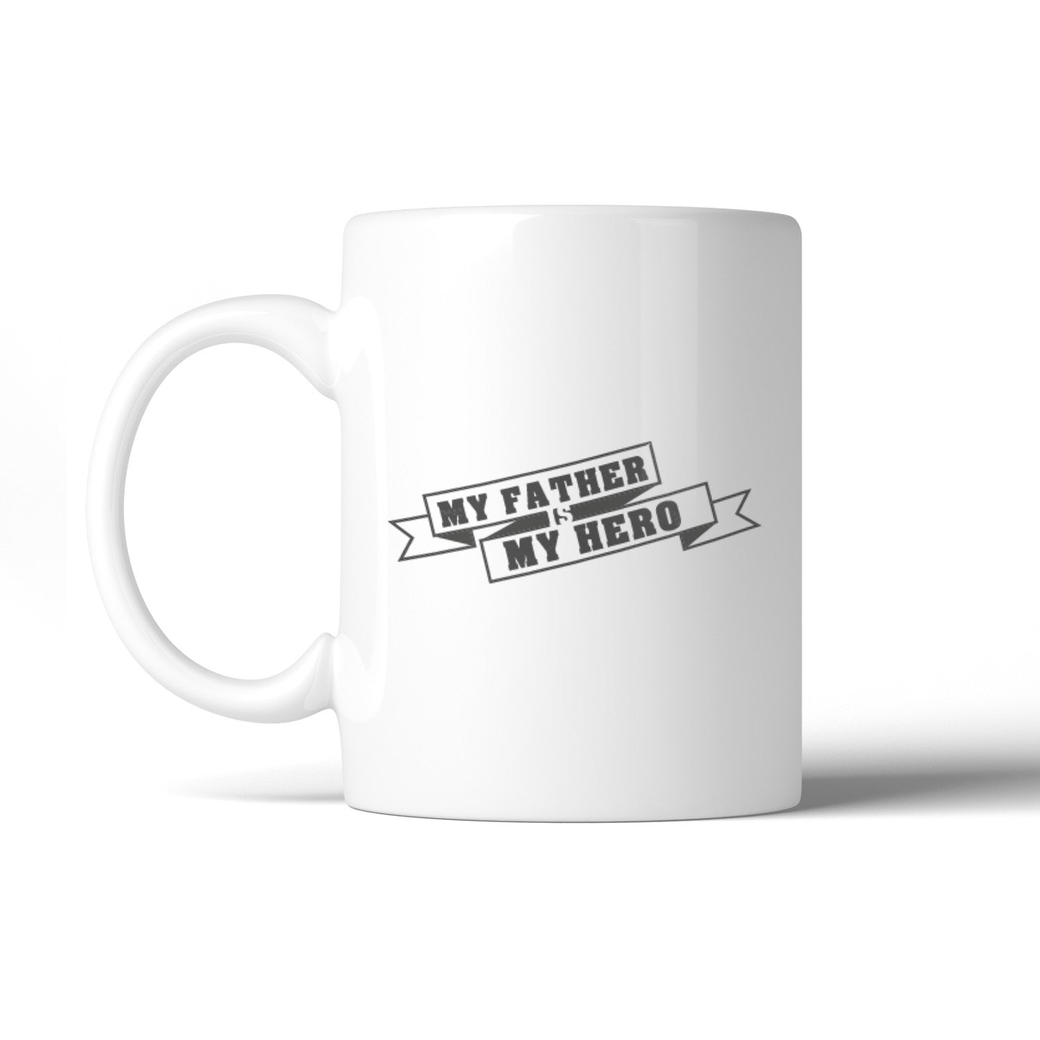 My Father Hero Unique Design Gift Mug For Dad Birthday