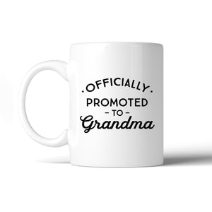 Officially Promoted To Grandma White Mug