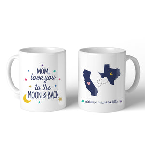 Love Mom Moon And Back Custom 11oz Personalized Ceramic Mug Gifts