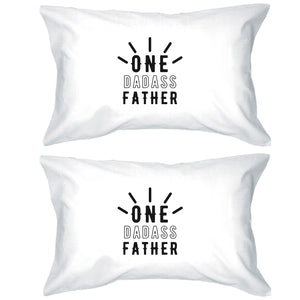 One Dadass Father Sweet Fun Pillowcases Standard Size Pillow Covers