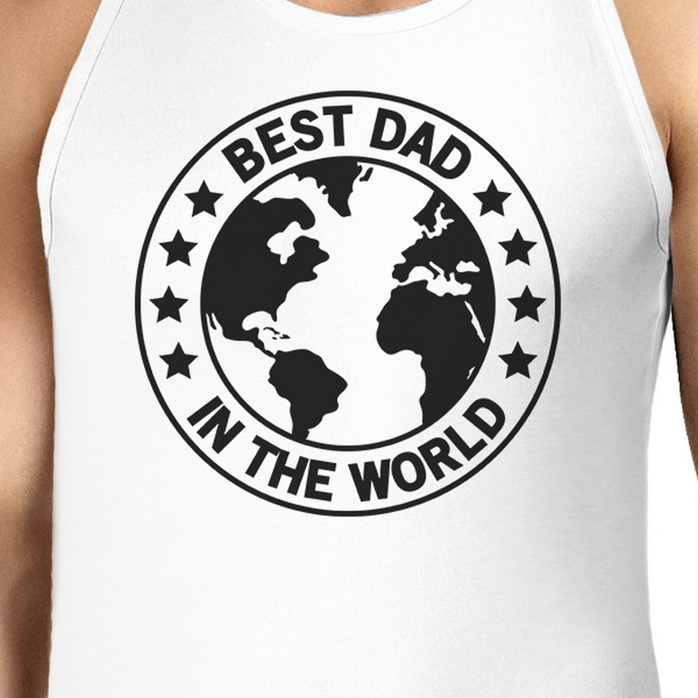 b41b3cfe637bb5 World Best Dad Mens White Cotton Tank Top Fathers Day Gift For Him ...
