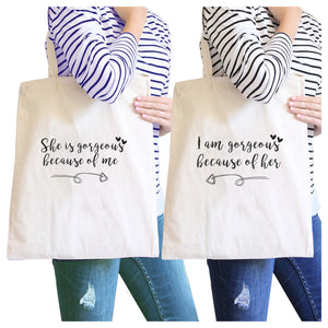 She Is Gorgeous Because Of Me Natural Cute Grocery Bag Gift For Mom - 365INLOVE