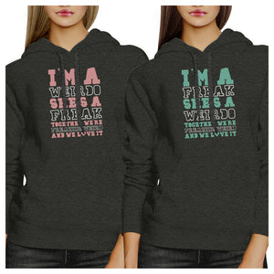 Weirdo Freak BFF Pullover Hoodies Matching Gift For Friend Birthday
