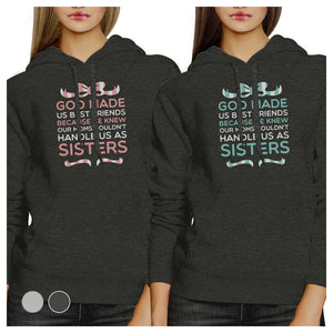 God Made Us BFF Pullover Hoodies Matching Gift Birthday Best Friend