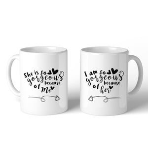 She Is Gorgeous Because Of Me White Mothers Day Coffee Mug For Moms - 365INLOVE