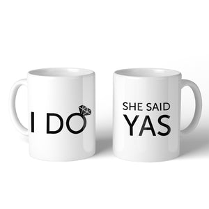 I Do She Said Yas BFF Matching Gift Coffee Mugs 11 Oz Everlasting
