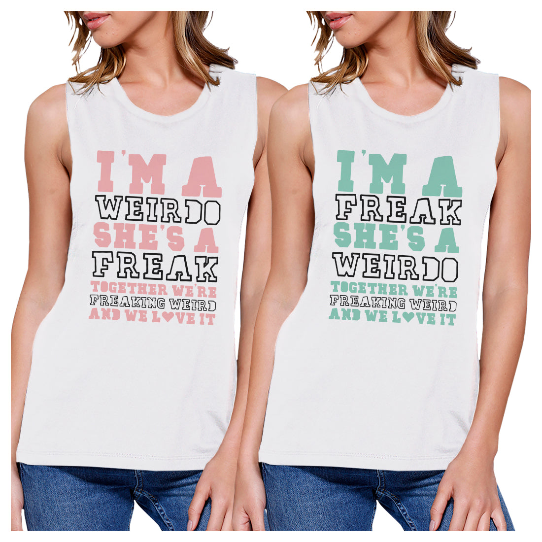 3fb90d22a Weirdo Freak BFF Matching Tank Tops Womens Funny Graphic Tanks Gift ...