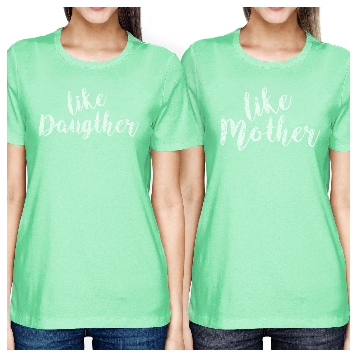 1cc11d8793a Like Daughter Like Mother Mint Funny Mother Daughter Matching Tops -  365INLOVE