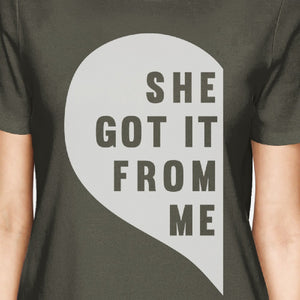 She Got It From Me Dark Grey Mom Daughter Matching T-Shirt For Moms - 365INLOVE