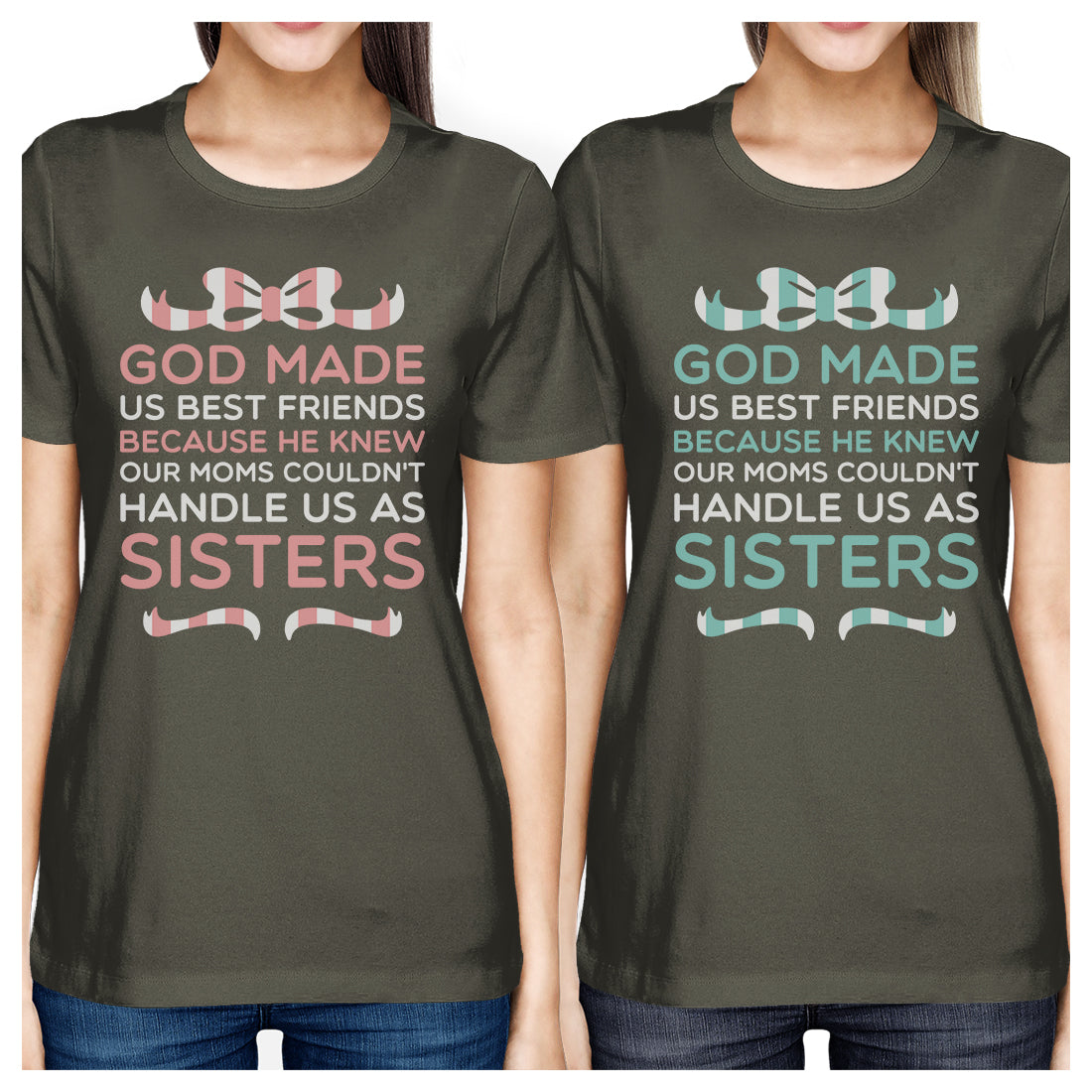 God Made Us BFF Matching Shirts Womens Cool Grey Tees For Girls ... d35995a94f