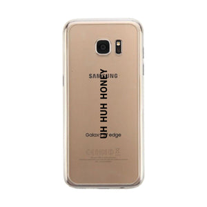 Uh Huh Honey Clear Phone Case - 365INLOVE
