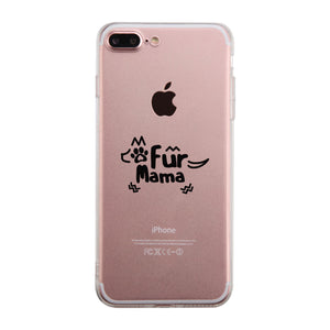 Fur Mama Phone Case Cute Design Transparent For Dog Lovers - 365INLOVE