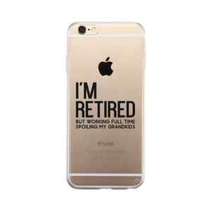 Retired Grandkids Clear Case Funny Grandparents Gifts For Christmas
