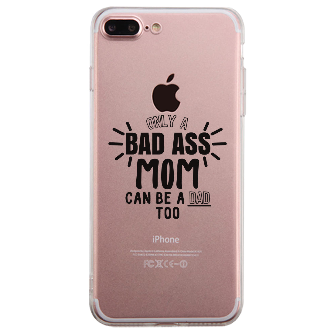 Bad Ass Mom Is Dad Clear Phone Case Mom Birthday Gift Ideas 365 In Love Matching Gifts Ideas