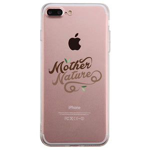 Mother Nature Clear Phone Case Best Mom Gift Birthday Mother's Day