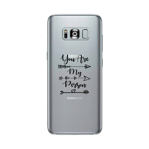 You Are My Person - Clear Phone Case