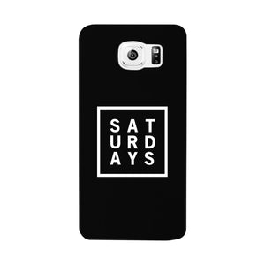 Saturday Black Phone Cases For Apple, Samsung Galaxy, LG, HTC Gift Ideas - 365INLOVE