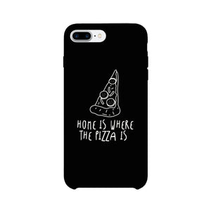 Home Where Pizza Black Ultra Slim Phone Cases For Apple, Samsung Galaxy, LG, HTC - 365INLOVE