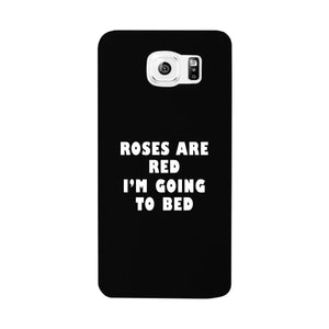 Roses Are Red Im Going To Bed Black Phone Case - 365INLOVE