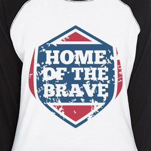Home Of The Brave Womens Baseball T-shirt 3/4 Sleeve Graphic Tee - 365INLOVE
