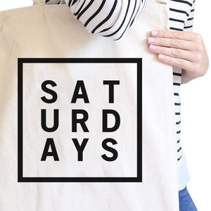 Saturdays Natural Canvas Bag Trendy Typography Tote Bag Gift Ideas - 365INLOVE