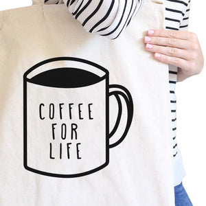 Coffee For Life Natural Canvas Bag Cute Graphic For Coffee Lover - 365INLOVE