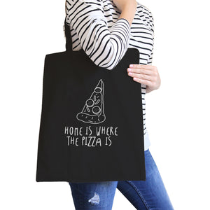 Home Is Where Pizza Black Canvas Bag Cute Graphic Printed Eco Bag - 365INLOVE