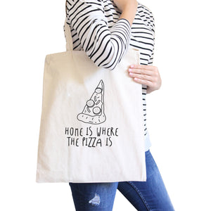 Home Is Where Pizza Natural Canvas Bag Cute Graphic Printed Eco Bag - 365INLOVE