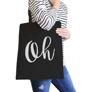 Oh Black Canvas Bag Cute Calligraphy Eco Bag Gift For Students - 365INLOVE