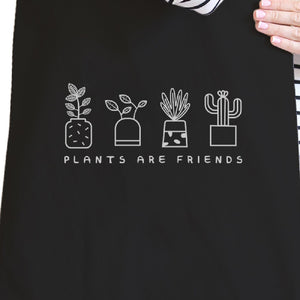 Plants Are Friends Black Canvas Bag Cute Design Gift Ideas For Her - 365INLOVE