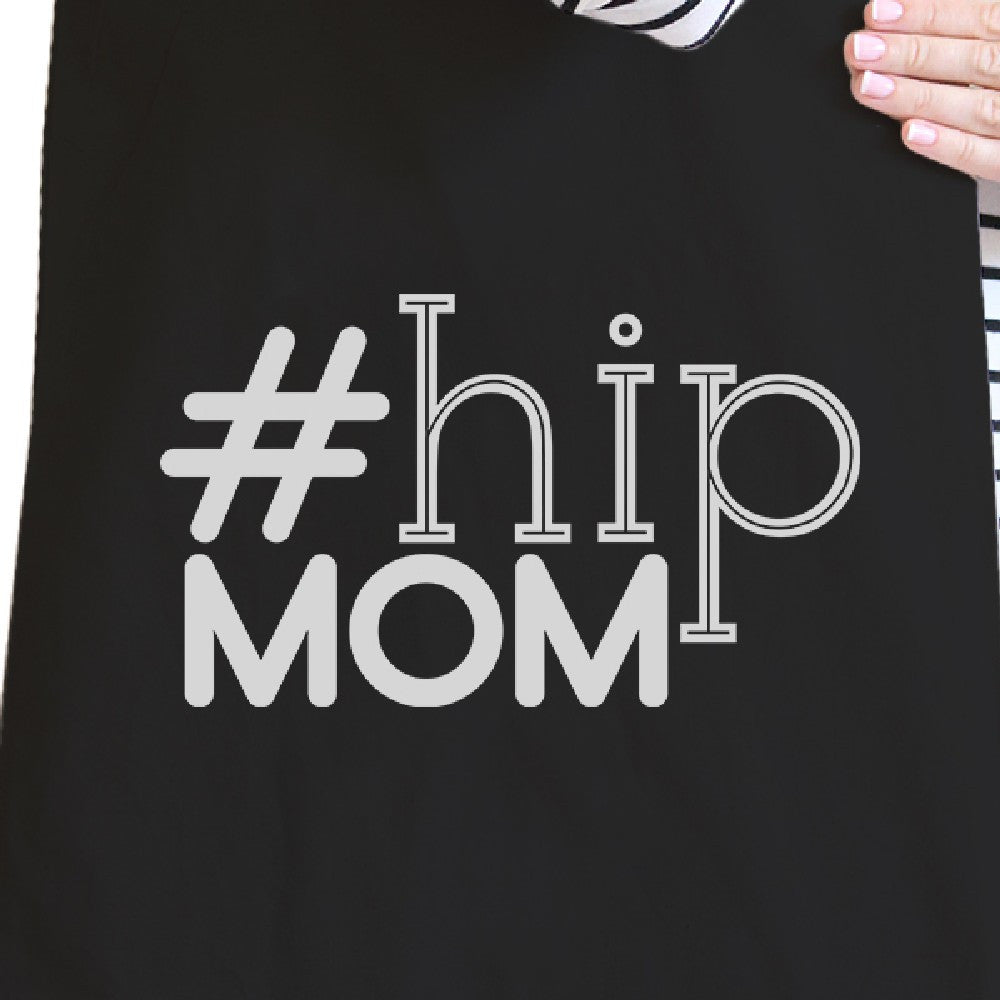 Hip Mom Black Cute Canvas Tote Perfect Birthday Gift