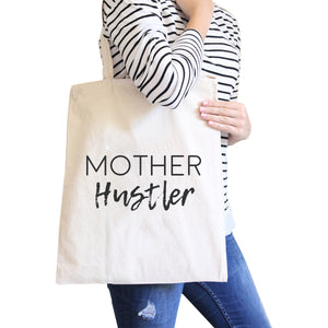 Mother Hustler Natural Cute Canvas Bag Great Mothers Day Gift Ideas - 365INLOVE