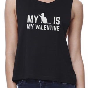My Cat My Valentine Women's Black Crop Tee Gift Idea For Cat Lovers - 365INLOVE