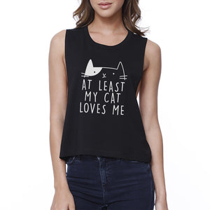 My Cat Loves Me Women's Black Crop Tee Funny Quote For Cat Lovers - 365INLOVE