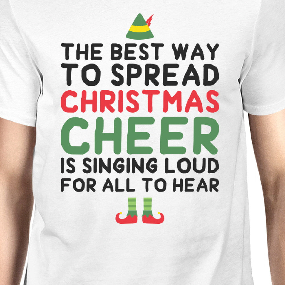 best way to spread christmas cheer white mens shirt