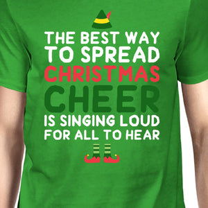 Best Way To Spread Christmas Cheer Green Unisex Shirt Holiday Gift - 365INLOVE