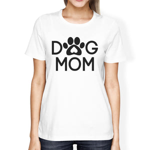Dog Mom Women's White Graphic T Shirt Dog Paw Design Gift Ideas - 365INLOVE